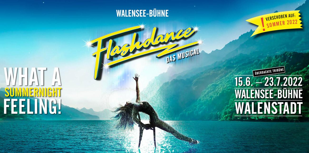 Flashdance - Das Musical wird auf 2022 verschoben: 15. Juni bis 23. Juli 2022 auf der Walensee-Bühne